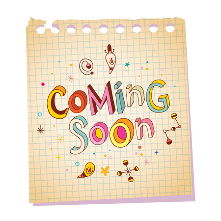 Coming soon notepad paper message with unique hand lettering design