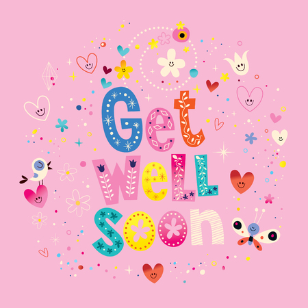 get well soon: Get well soon card with unique lettering