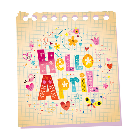 Hello April notepad paper message with unique hand lettering