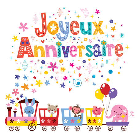 joyeux: Joyeux Anniversaire Happy Birthday in French greeting card Illustration