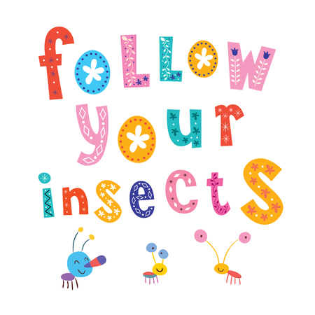 insecto: seguir sus insectos diseño de tipo motivacional