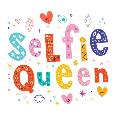 slang: selfie queen typography lettering decorative type