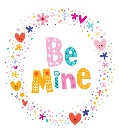 be: Be mine Valentines day love card