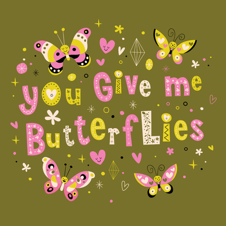 give: You give me butterflies love card