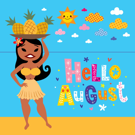 hula girl: Hello August greeting card with pineapple hula girl on the beach Illustration