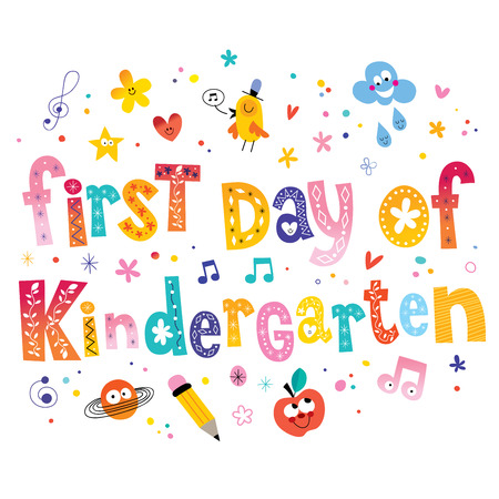 first day: first day of kindergarten unique lettering kids design