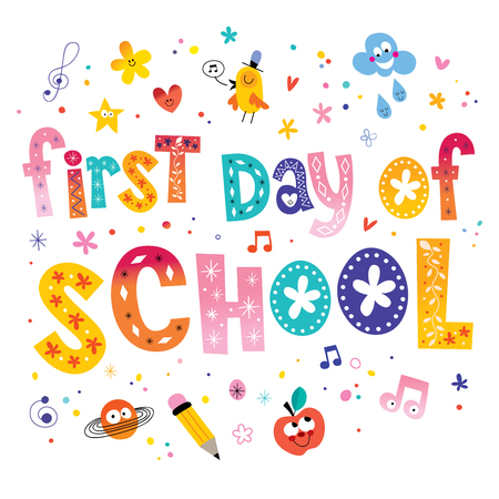 first day: first day of school unique lettering kids design
