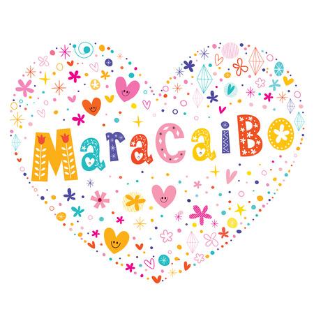 type lettering: Maracaibo city in Venezuela heart shaped type lettering vector design