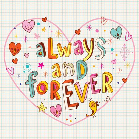 Sempre e per sempre a forma di cuore amore romantico design con lettering unico Archivio Fotografico - 76692367
