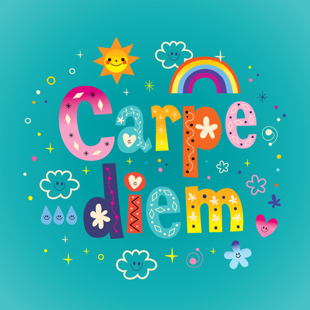 seize: carpe diem seize the day phrase motivational quote