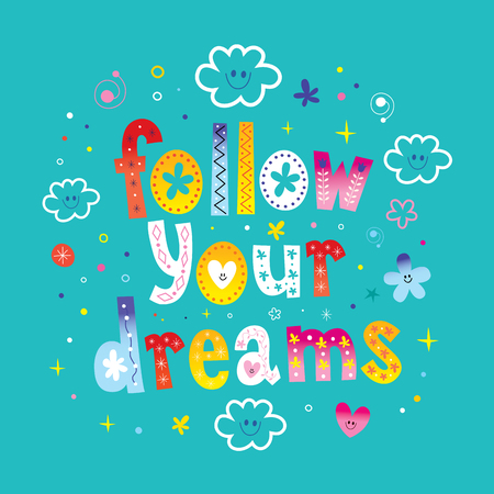 follow your dreams lettering design with cute cloud characters