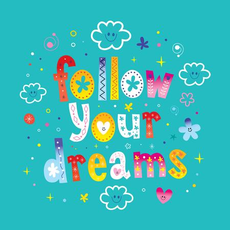 sigue tus sueños, diseño de letras con lindos personajes en la nube