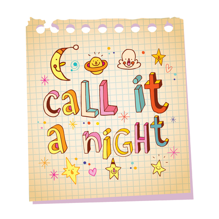 call it a night idiom unique lettering with cute characters on notepad paper message