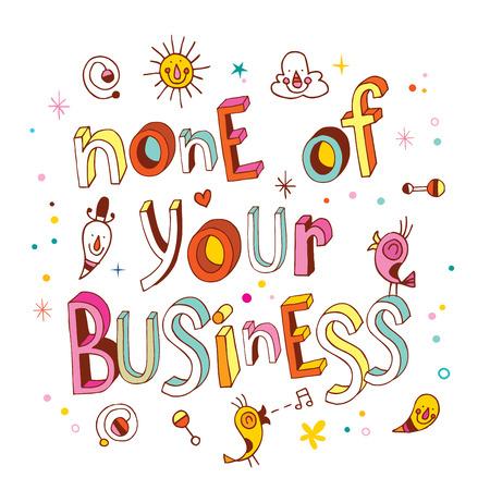 none of your business Banco de Imagens - 76706677