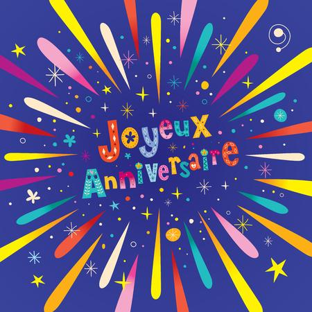Joyeux Anniversaire Feliz cumpleaños en la tarjeta de felicitación francesa con la explosión explosión Foto de archivo - 76794491