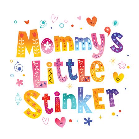 Mama's Little Stinker