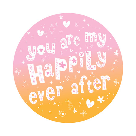 wedding love: You are my happily ever after unique lettering love wedding design