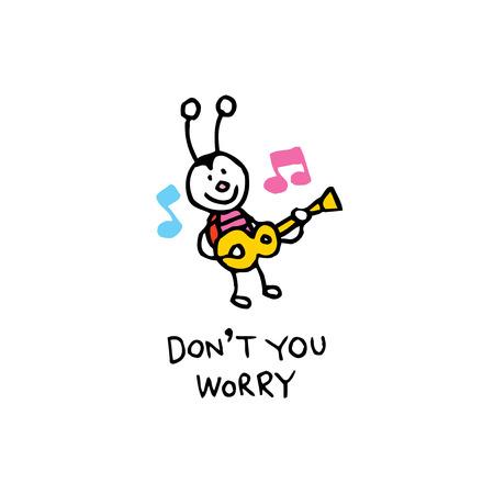 너는 걱정하지 마라. 행복한 벌레 성격