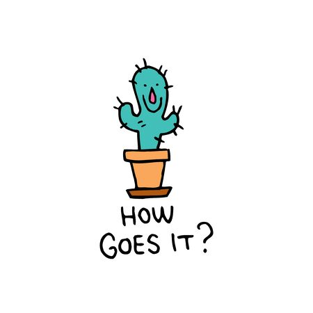 interjection: how goes it - interjection a greeting with cactus character