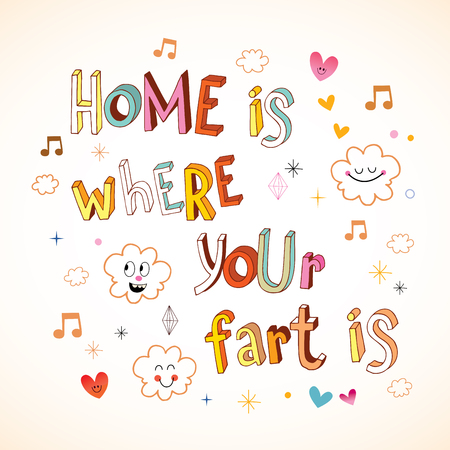 Home is where your fart is Illustration