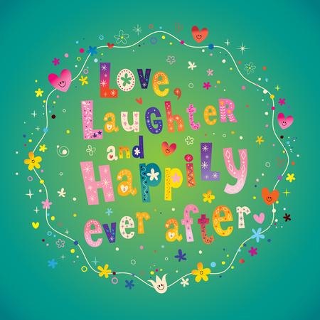 笑いを愛と幸せに暮らしました