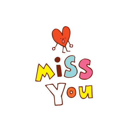 Onderschrift 'Miss You' onder een humanoïde hartvormig pictogram