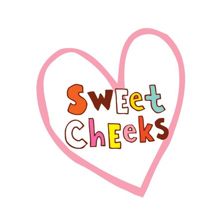 Caption 'sweet cheeks' in a pink drawing of a heart