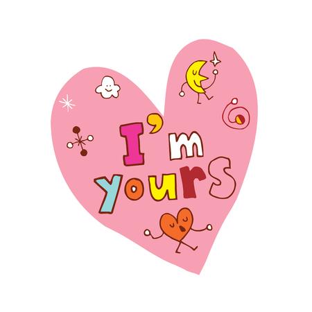 Im yours heart shaped hand lettering design Ilustração