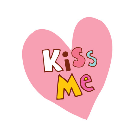 kiss me heart shaped hand lettering design
