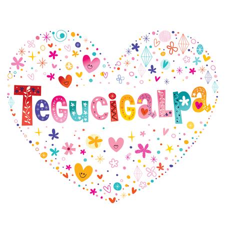 Tegucigalpa the capital of Honduras heart shaped type lettering vector design