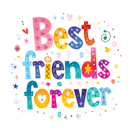 Best friends forever calligraphy in colorful illustration.