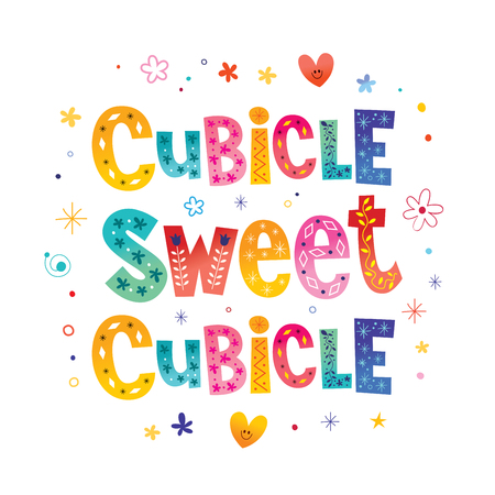 Cubicle sweet cubicle colorful lettering pattern design.