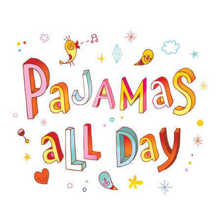 白い背景のイラストに一日中パジャマ。