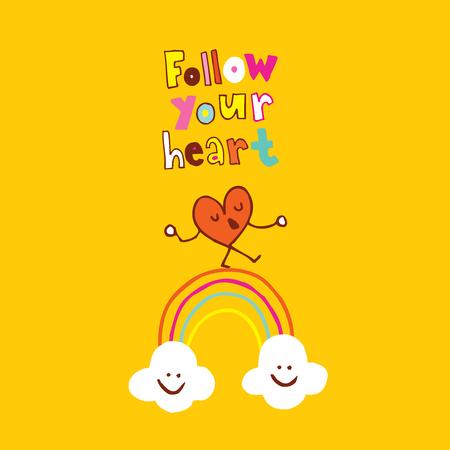 follow your heart Ilustrace