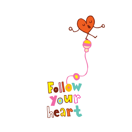 follow your heart - cartoon lettering design