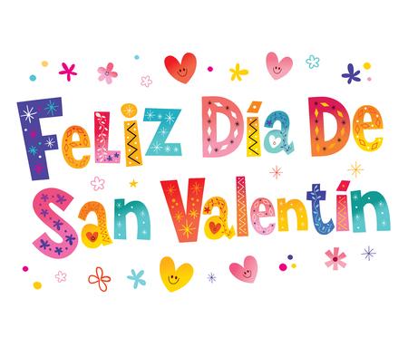 Feliz dia de San Valentin - Happy Valentines Day in Spanish lettering vector illustration