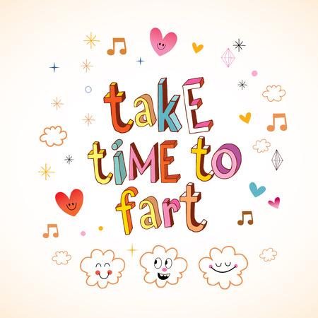 Take time to fart