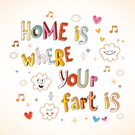 Zuhause ist, wo dein Furz ist Standard-Bild - 93394897