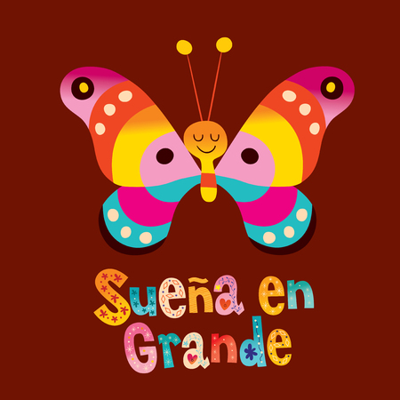 A Dream big in Spanish lettering design with cute butterfly
