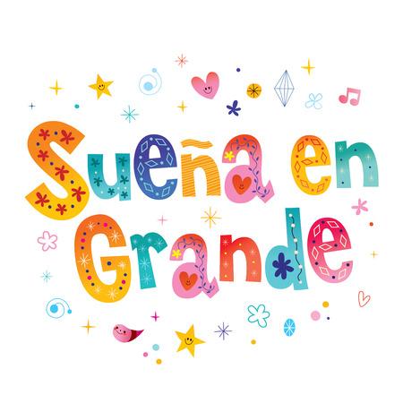 A Dream big in Spanish motivational lettering design Ilustrace