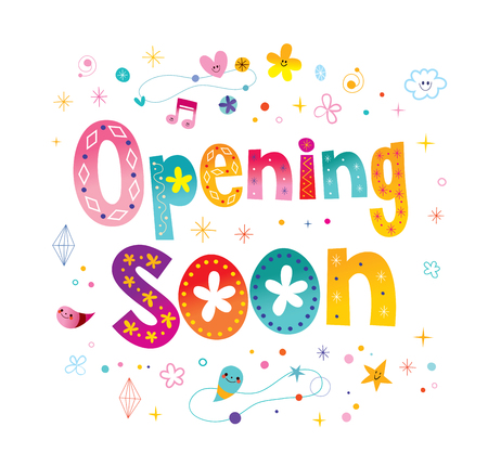 Opening soon signage poster decorative lettering Illustration