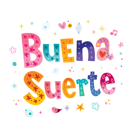 buena suerte good fortune good luck in Spanish text lettering design Stock Vector - 93941204