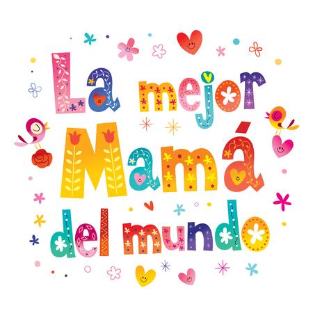 La Mejor Mamá del Mundo - The Best Mom in the World in Spanish