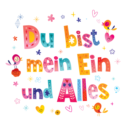 Du bist mein Ein und Alles - You are my one and only in German - romantic love design Illustration