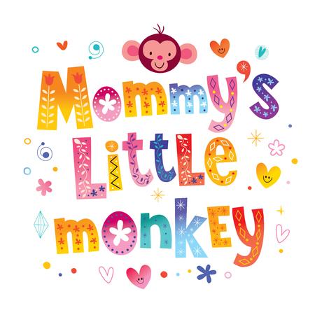 Mommys little monkey Ilustrace