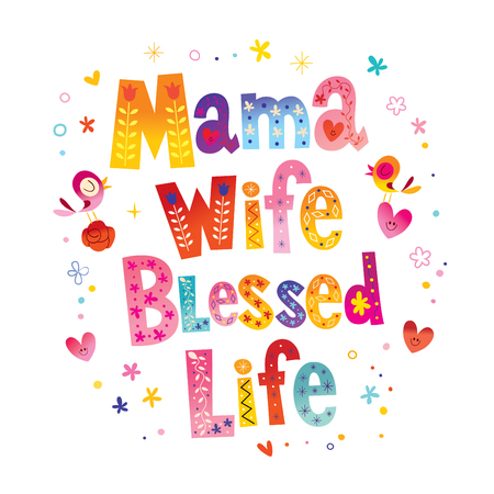Mama wife blessed life 向量圖像