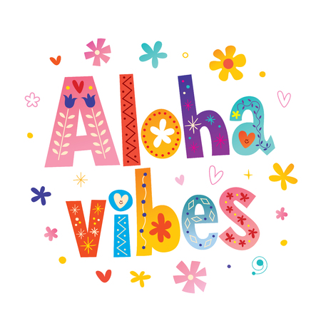 Aloha vibes - motivation design Çizim
