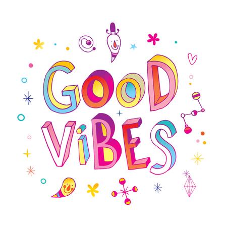Good vibes design Illustration