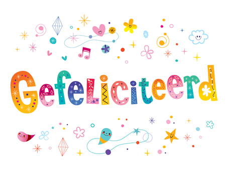 Typographic illustration of Gefeliciteerd, congratulations in Dutch in colorful design. Stock Illustratie