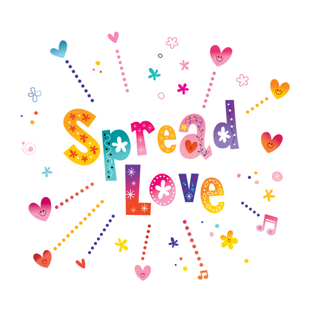 Spread love  Hand lettering love quote isolated on plain background.